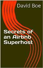 Secrets of an Airbnb Superhost
