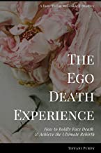 Best ego death experience Reviews