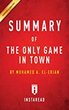Summary of The Only Game in Town: by Mohamed A. El-Erian Includes Analysis