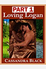 Loving Logan, PART 1: Multicultural Romance Kindle Edition
