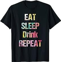 eat sleep drink repeat