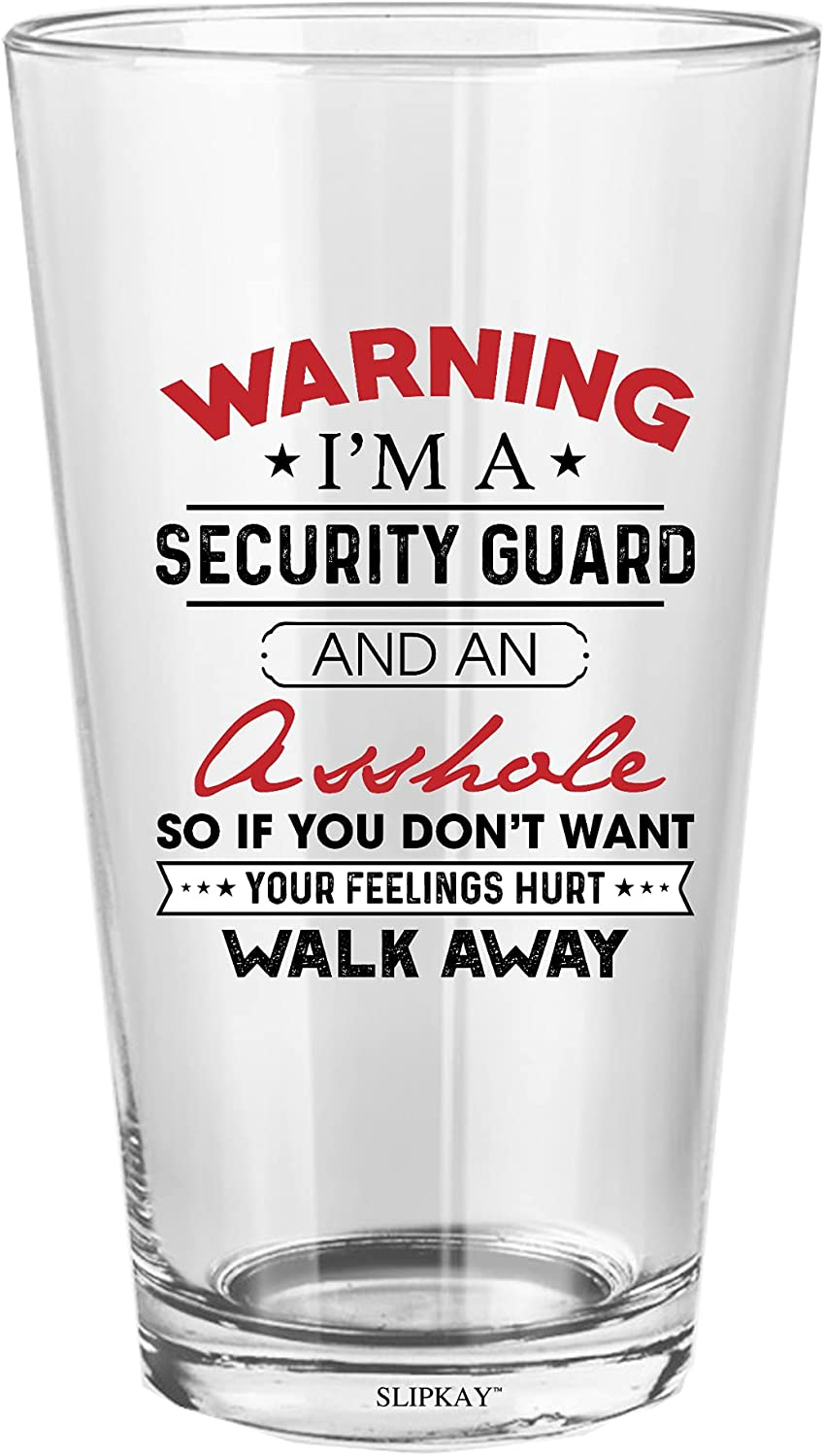 Ranking TOP20 Warning Im A Security Guard And Glass Oz Pint Las Vegas Mall 16 An Asshole
