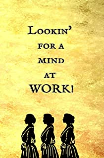 Lookin' for a Mind at Work!: Blank Journal and Musical Theater Gift