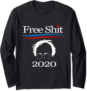 Bernie Sanders 2020 Funny Socialist Anti-Democrat Gift Long Sleeve T-Shirt