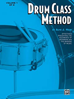 Drum Class Method, Vol 1: Effectively Presenting the Rudiments of Drumming and the Reading of Music