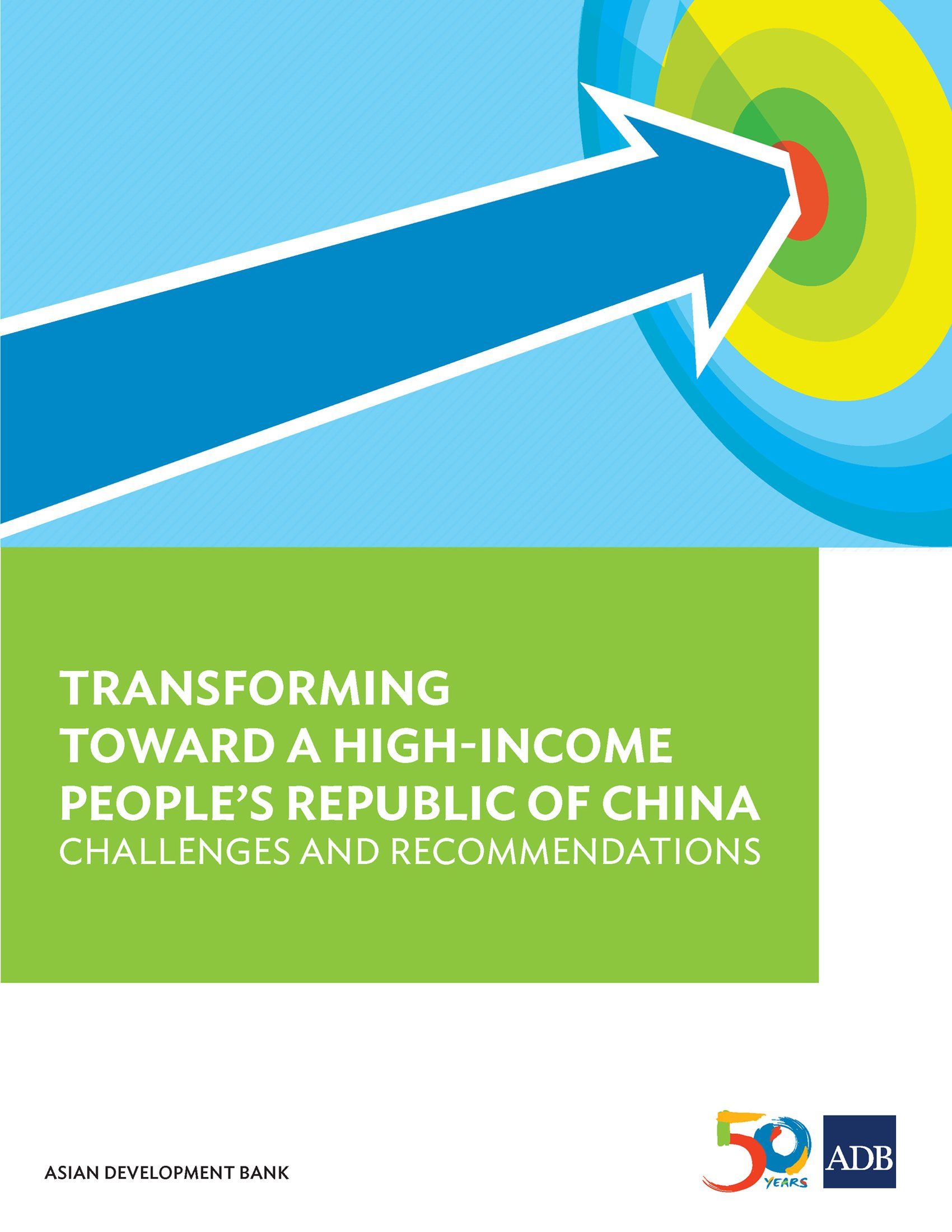 Transforming Towards a High-Income People's Republic of China: Challenges and Recommendations