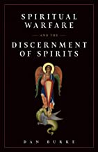 Spiritual Warfare and the Discernment of Spirits