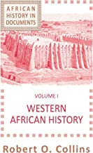 Western African History (AFRICAN HISTORY : TEXT AND READINGS, VOL. 1)
