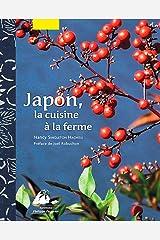 Japon, la cuisine à la ferme Hardcover
