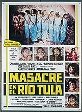 Masacre En El Rio Tula (1985) Original Movie Poster