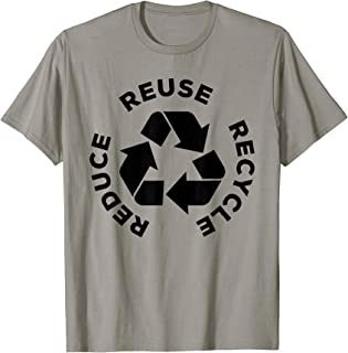 Reduce Reuse Recycle - Earth Day Shirt Gift For Mother Earth