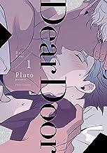 表紙: Dear Door 1【電子特典付き】 (フルールコミックス) | Pluto