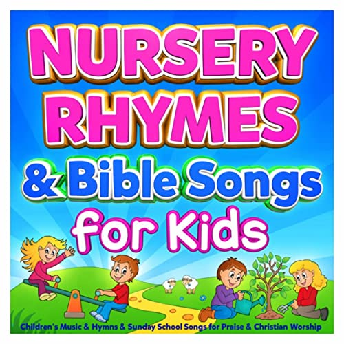 Nursery Rhymes & Bible Songs for Kids - Childrens Music & Hymns