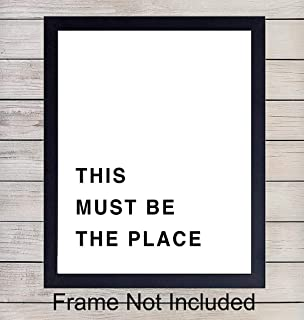 This Must Be The Place - Unframed Wall Art Print Typography - Makes a Great Gift - Perfect Home Decor - Ready to Frame (8x10) Photo
