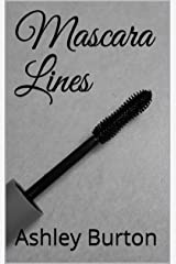 Mascara Lines (Makeup Series Book 1) Kindle Edition