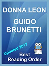 Donna Leon's Inspector Guido Brunetti Series updated 2017 listed in best reading order with Summaries and Checklist: Inclu...