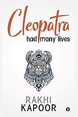 Cleopatra had many lives Kindle Edition
