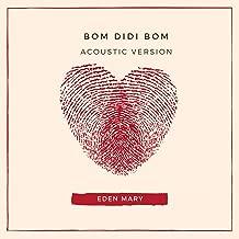 Bom Didi Bom (Acoustic)