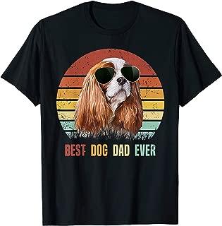 Mens Best Dog Dad Ever Cavalier King Charles Spaniel Tshirt Gifts