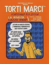 Permalink to Torti marci Schrödinger box edition. La rivista Cazzo ridi? PDF