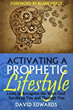 Activating a Prophetic Lifestyle