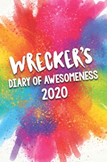 Wrecker's Diary of Awesomeness 2020: Unique Personalised Full Year Dated Diary Gift For A Boy Called Wrecker - Perfect for...