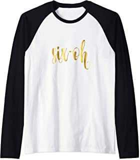 60th Six-Oh Birthday Gift Party Hashtag Sixty 60 Wife Raglan Baseball Tee