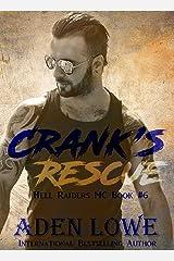 Crank's Rescue: A Hell Raiders MC Romance Kindle Edition