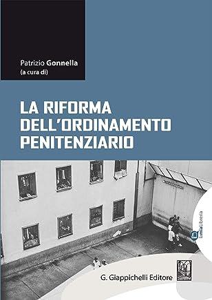 La riforma dellordinamento penitenziario