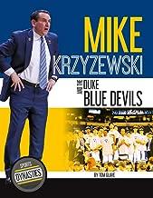 Mike Krzyzewski and the Duke Blue Devils (Sports Dynasties)