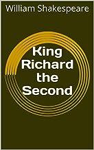 King Richard the Second (English Edition)