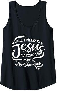Donna Tutto ciò di cui ho bisogno è Gesù Mascara Dry Shampoo Fede Canotta