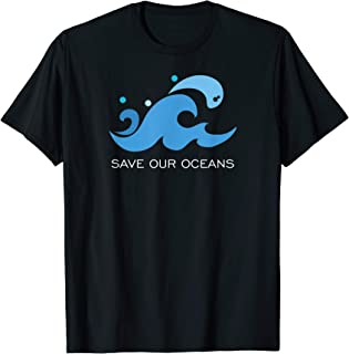 Save Our Oceans Earth Day Environmental Message T-shirt