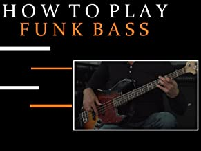 How To Play Funk Bass