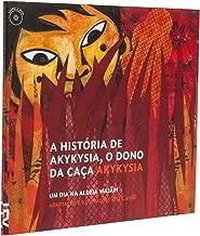 A História de Akykysia. O Dono da Caça