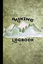 Hiking Logbook: Hiking Journal With Prompts To Write In, Hiking Gifts,Trail Log Book, Hiker's Journal, Hiking Journal, Hiking Log Book, 6″ x 9″ Travel Size PDF