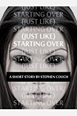 (Just Like) Starting Over Kindle Edition