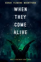 When They Come Alive (Anna's Nightmare Book 3)