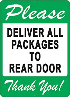 """Deliver All Packages to Rear Door Sign – A Pleasant Reminder to Delivery People to Follow, an Vivid Design Plus UV Protection to Last Longer, Rust-Free Plastic at 12""""x8"""", Perfect Gift"""