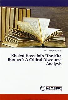 "Khaled Hosseini's ""The Kite Runner"": A Critical Discourse Analysis"