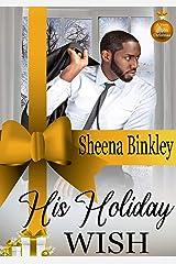 His Holiday Wish Kindle Edition