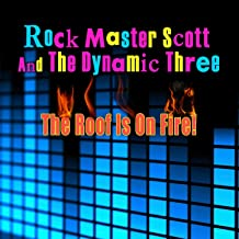 The Roof Is On Fire (Re-Recorded / Remastered)