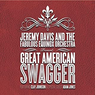 Great American Swagger (feat. Clay Johnson & Adam Jones)