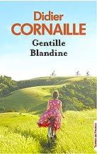 Gentille Blandine de Didier Cornaille