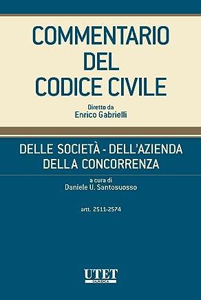 Delle società - Dellazienda - Della concorrenza, artt. 2511-2574 - vol. IV