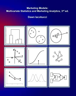 Marketing Models: Multivariate Statistics and Marketing Analytics, 3e