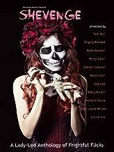 Shevenge: A Lady-Led Anthology of Frightful Flicks