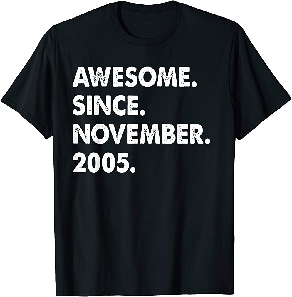 Awesome Since November 2005 Birthday Gift For 14 Yrs Old H1 T-shirt