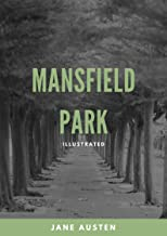 Mansfield Park [Annotated] (English Edition)