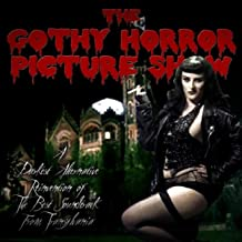 The Gothy Horror Picture Show